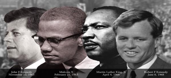 JFK, Malcolm, MLK, and RFK