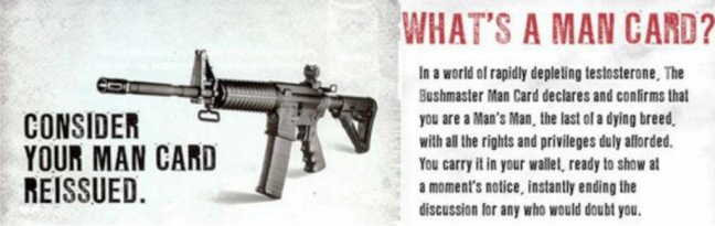 "Ad reading ""consider your man card reissued"" next to a photo of a gun."